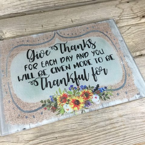 Give Thanks Glass Cutting Board