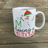 Snowman I'm Having a Meltdown 11 oz Mug