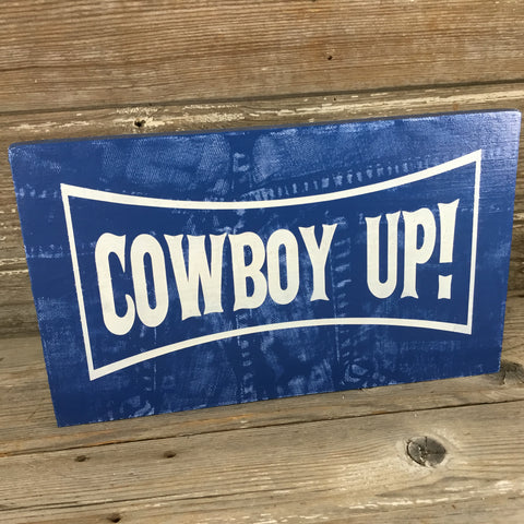 Cowboy Up Denim Wood Sign