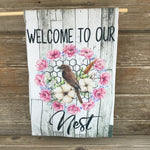 Welcome to our Nest Garden Flag