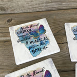 Be the flawed, Quirky, unique, beautiful & Magical person that you are Sandstone Coasters