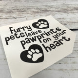 Furry Pets Leave Pawprints on Your Heart
