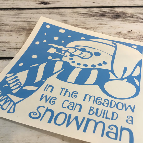 In the Meadow we Can Build a Snowman Winter Decal