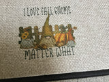 I Love Fall Gnome Matter What Door Mat