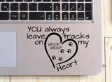 You always leave tracks on my heart Car Decal