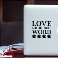 Love is a 4 Legged Word Window Decal