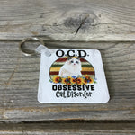 O.C.D. Obsessive Cat Disorder Key Chain