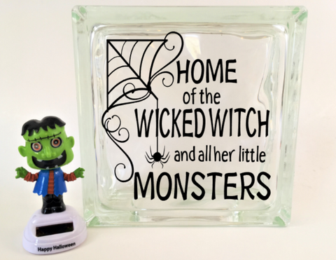 Home of the Wicked Witch and all her little Monsters  Halloween Decal