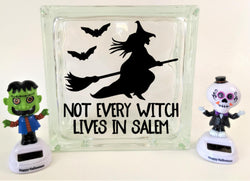 Not all Witches Live in Salem Halloween Glass Block Decal