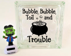 Bubble, Bubble, Toil and Trouble Halloween Glass Block Decal
