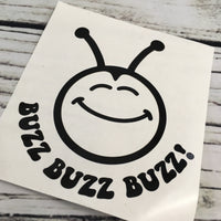 Buzz Buzz Buzz Bee Decal