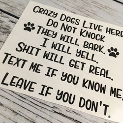 Crazy Dogs Live Here Door Decal