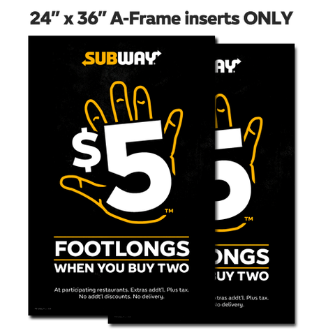 "$5 Footlongs Inserts ONLY 24""x36"""