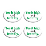 Tee high let it fly