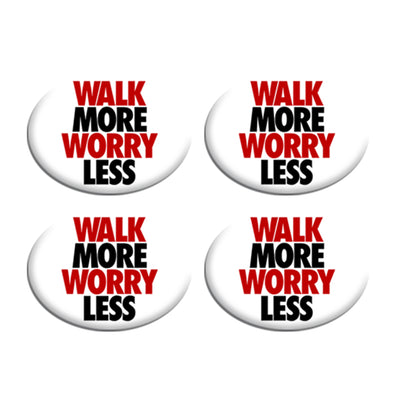 Walk More Worry Less