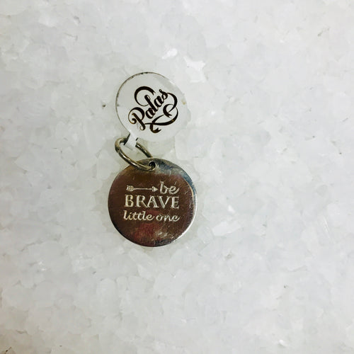 Be Brave Little One Charm