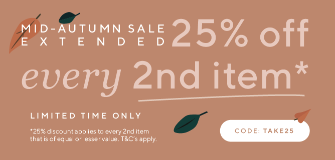 25% off Mid Autumn Sale Extended