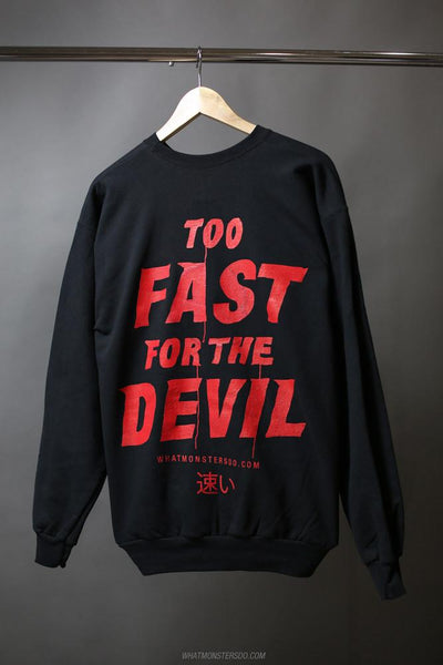 Too Fast Crewneck/Sweatshirt