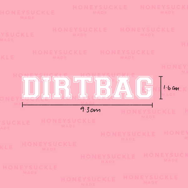 Dirtbag - Iron on Decal