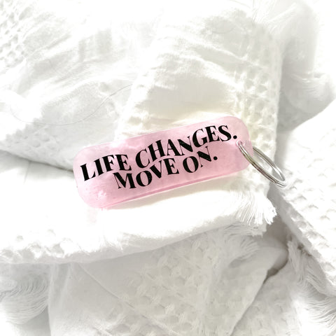 'Life Changes' Pink Keyring