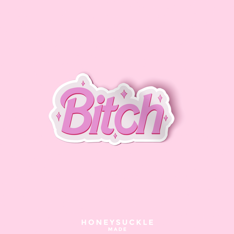 'Bitch' Vinyl Die Cut Sticker