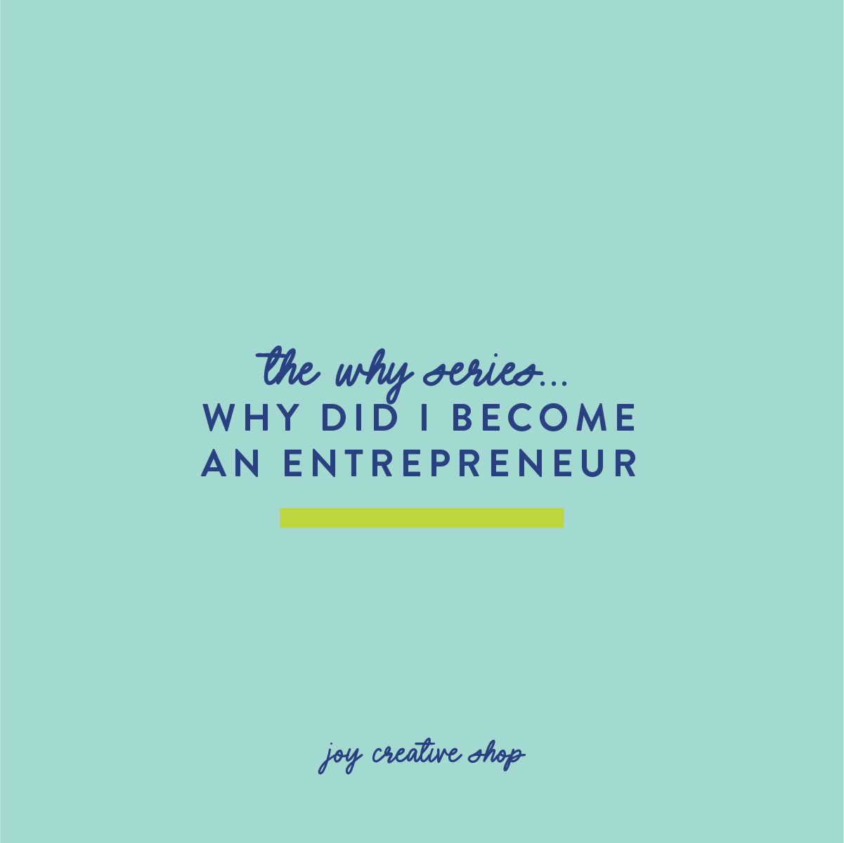 Why Did I Become an Entrepreneur?