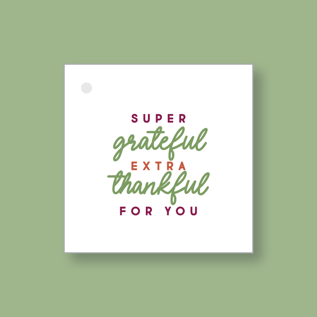 Super Grateful Thankful PRINTABLE Tags