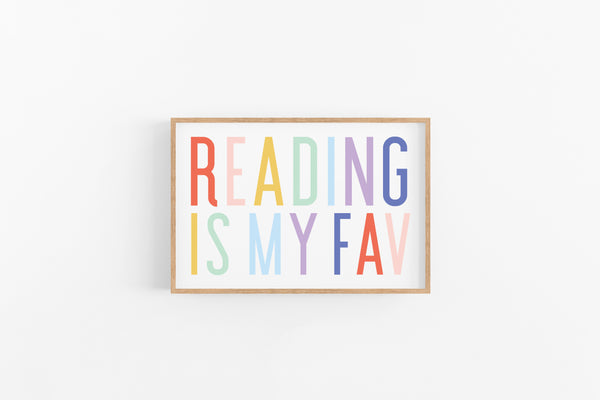 Reading Is My Fav Print - Joy Creative Shop