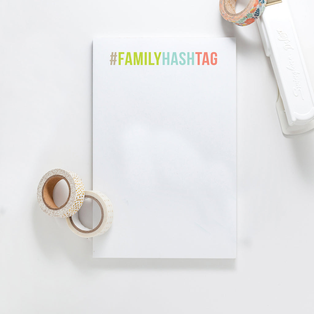 Family Hashtag Personalized Notepad, Custom Notepad, Personalized Stationery, Desk Notepad, Calligraphy, Teacher Gift 017NP - Joy Creative Shop