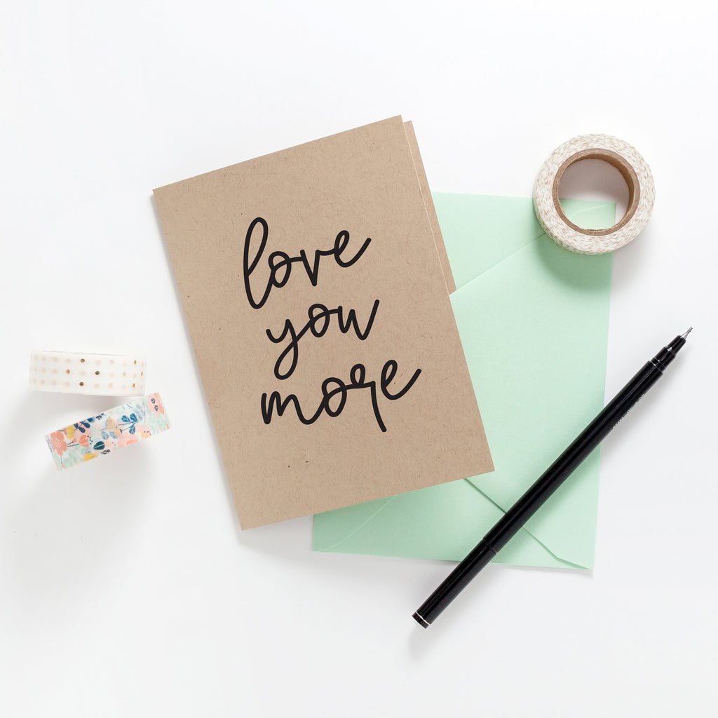 Love You More Greeting Card on Kraft, Greeting Card, Hand Lettered Card, Love You Card - Joy Creative Shop
