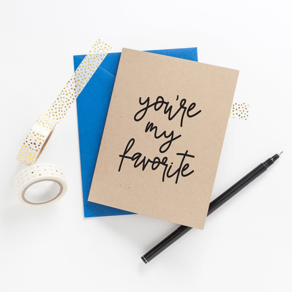 You're My Favorite Greeting Card on Kraft, Greeting Card, Hand Lettered Card, Friend Card, Encouragement Card, Love Card - Joy Creative Shop