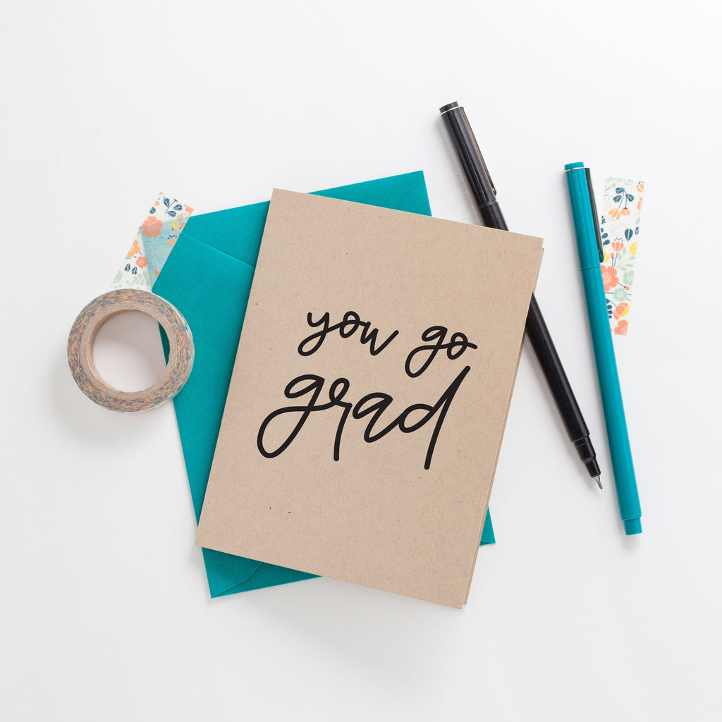 You Go Grad Greeting Card on Kraft, Greeting Card, Hand Lettered Card, Blessed Gift, Thank You Card
