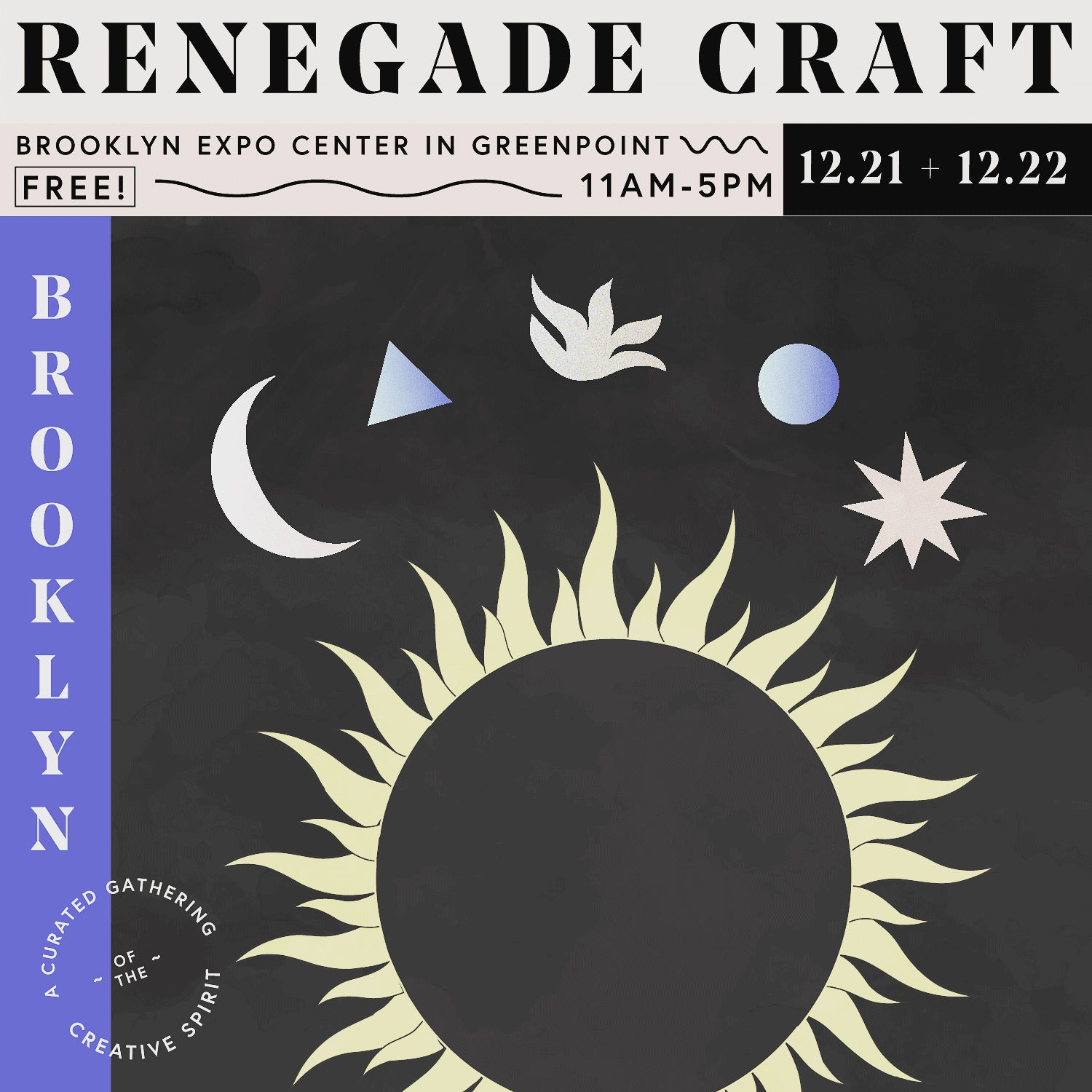 We will be at Renegade Craft Brooklyn Dec 21st and Dec 22nd