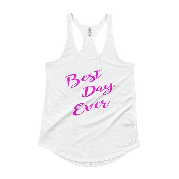 Best Day Ever Ladies' Shirttail Tank - Hot Pink Print
