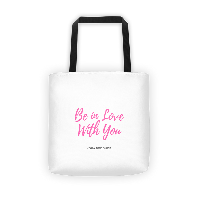 Be in love with You Tote bag