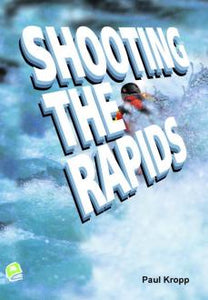Shooting the Rapids