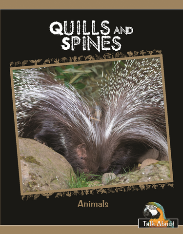 TA - Animals: Quills and Spines