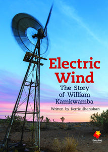 FS Level 30: Electric Wind: : The Story of William Kamkwamba