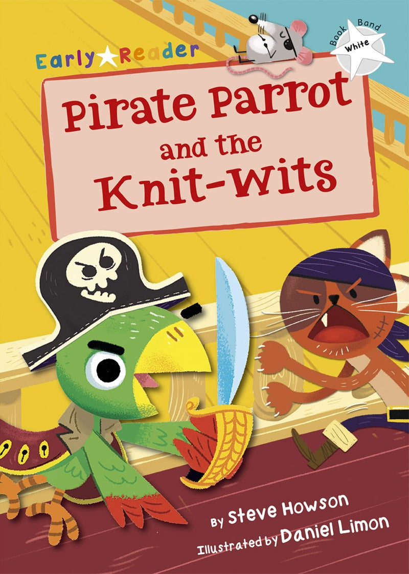 Maverick White (Band 10): Pirate Parrot and the Knit-wits