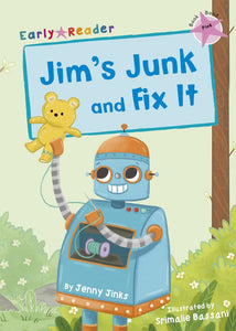 Maverick Pink (Band 1): Jim's Junk and Fix It