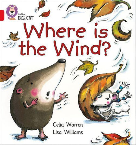 Collins Big Cat Red 2B: Where is the Wind?
