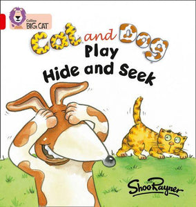 Collins Big Cat Red 2A: Cat and Dog Play Hide and Seek