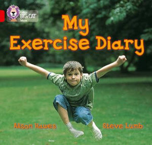 Collins Big Cat Red 2B: My Exercise Diary