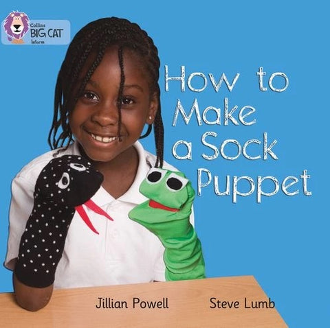Collins Big Cat Red 2A: How to Make a Sock Puppet