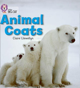 Collins Big Cat Red 2A: Animal Coats