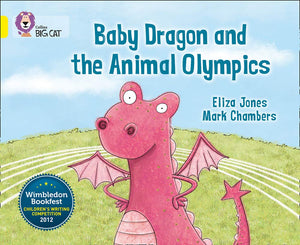Collins Big Cat Yellow Band 3: Baby Dragon and the Animal Olympics
