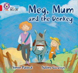 Collins Big Cat Red 2B: Meg, Mum and the Donkey