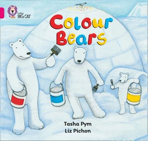 Collins Big Cat Pink 1B: Colour Bears