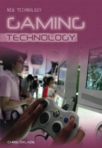 Gaming Technology: New Technology