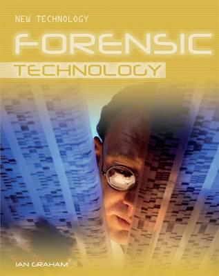 Forensic Technology: New Technology